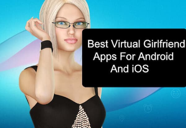 best girlfriend apps