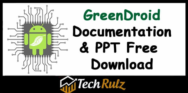 GreenDroid Documentation PPT Free Download