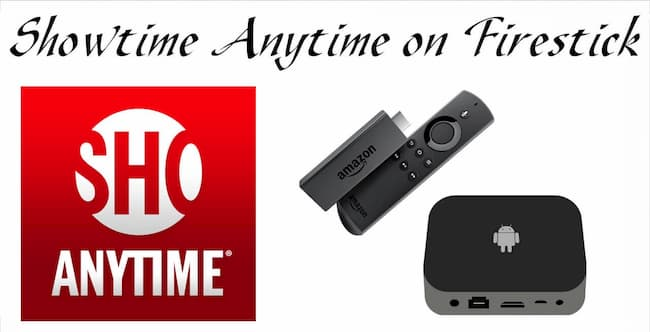 showtime anytime com activate amazon fire