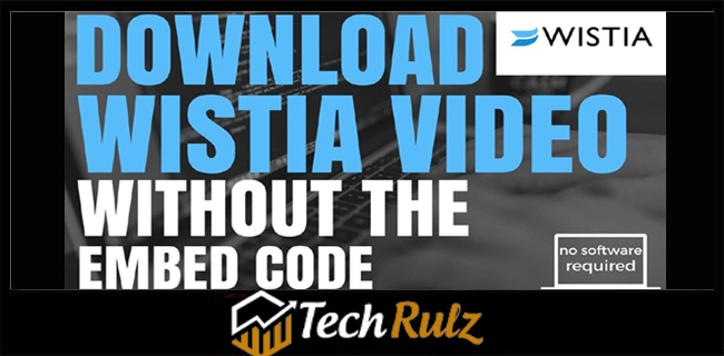 how to download Wistia videos 2020