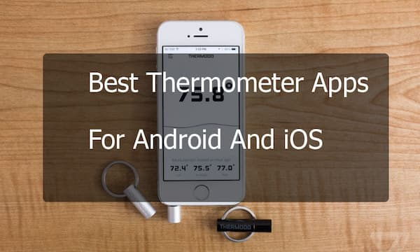 Thermometer App Available for iOS and Android