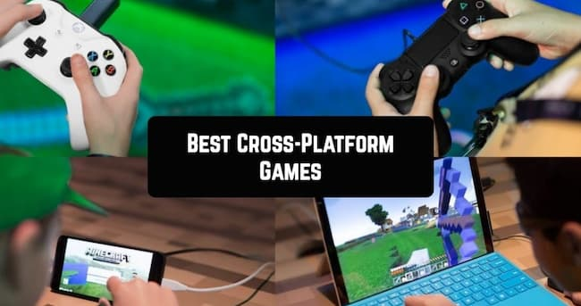 cross platform games