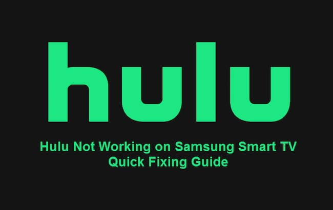 hulu not working on samsung tv