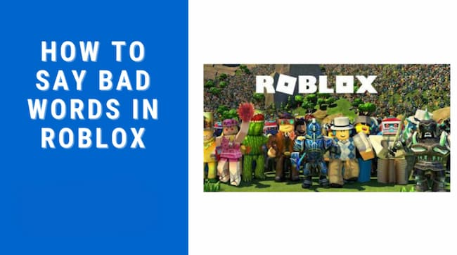 How to Say Bad Words in Roblox