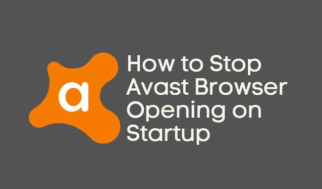 how to stop avast browser from opening on startup